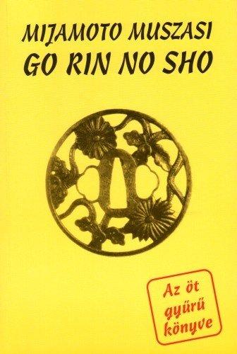 Könyv: Az öt gyűrű könyve (Go Rin no Sho)