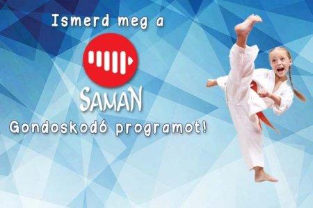 Saman Gondoskodó Program – Válts velünk!