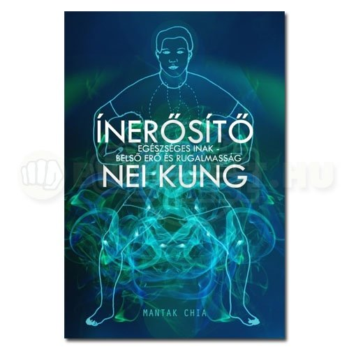 Könyv: Ínerősítő Nei Kung