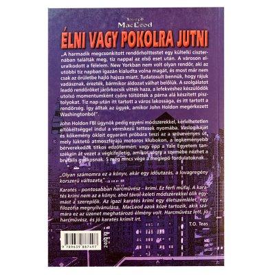 Könyv: Élni vagy pokolra jutni