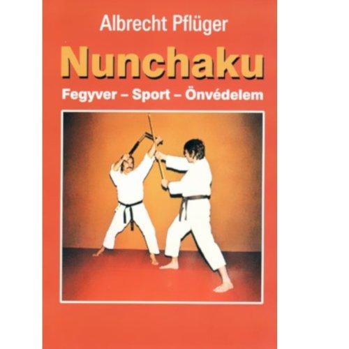Könyv: Nunchaku (Albrecht Pflüger)