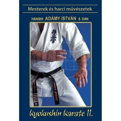 Könyv: Kyokushin karate 2. (Adámy István)